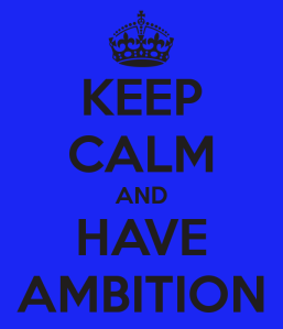 MUSIC TEAM keep-calm-and-have-ambition
